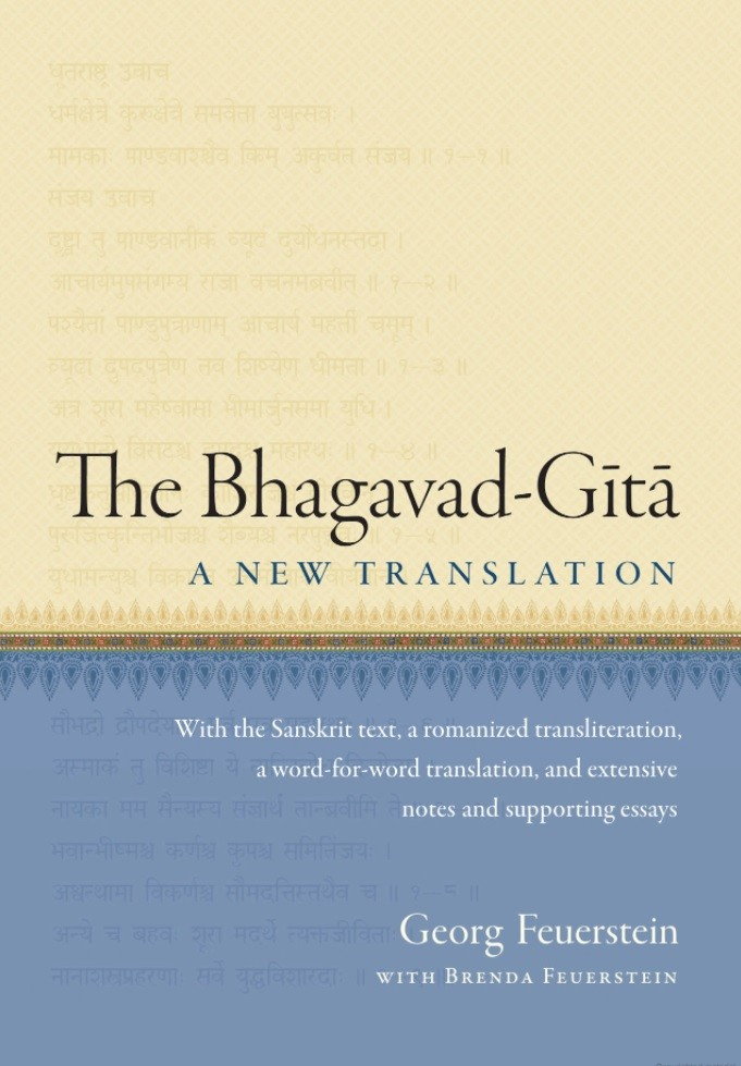 the bhagavad gita a new translation lord sri krishna s commandments georg feuerstein